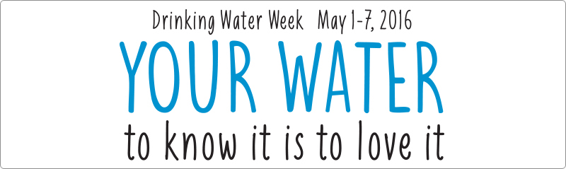 YCUA Reminds You To Celebrate Drinking Water Week on May 1 - 7, 2016